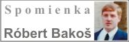 Róbert Bakoš, Rožňava