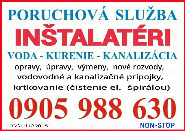 Poruchová služba NON - STOP PRÁCE VODA - KÚRENIE - KANALIZÁCIA