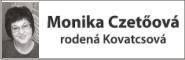 Monika Czetőová  rodená Kovatcsová