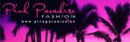 PINK PARADISE Fashion
